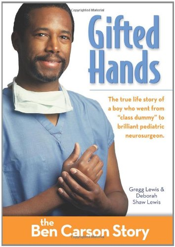 Gifted Hands Kids Edition The Ben Carson Story Zonderkidz Biography