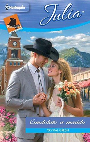Candidato a marido: Hombres indómitos: Vaqueros de Thunder Canyon (4) (Miniserie Julia)