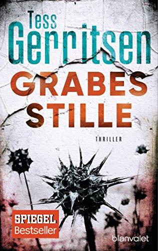 Download Grabesstille: Ein Rizzoli-&-Isles-Thriller (Rizzoli-&-Isles-Serie 9) (German Edition) B007A5MMX6