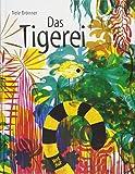 Das Tigerei