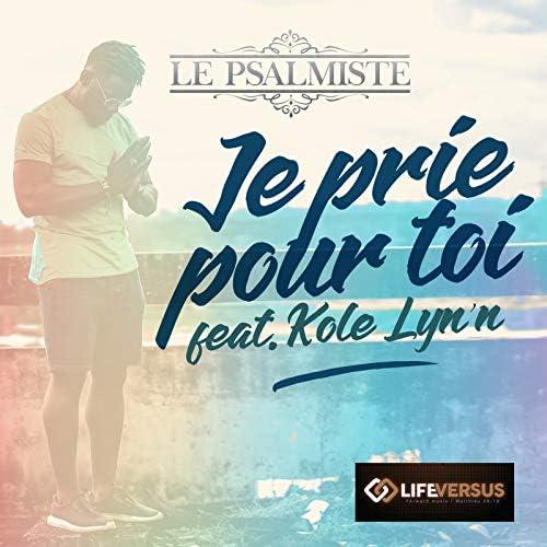 Le Psalmiste feat. Kole Lyn'n