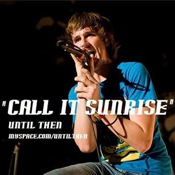 Call It Sunrise - Single