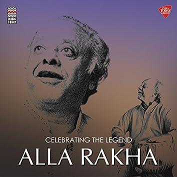 Celebrating the Legend - Alla Rakha