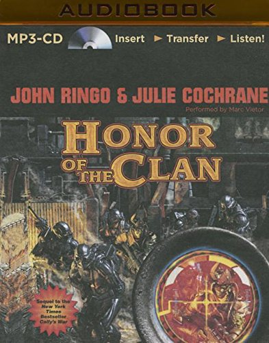Honor of the Clan (Legacy of the Aldenata, Band 10)