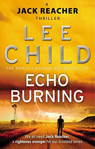Echo Burning (Jack Reacher, Book 5)