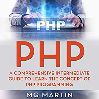 PHP: A Comprehensive Intermediate Guide to Learn the Concept of PHP Programming audiobook cover art