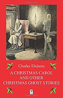 A Christmas Carol and Other Christmas Ghost Stories