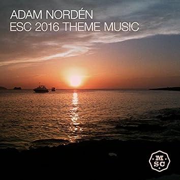 Esc 2016 Theme Music