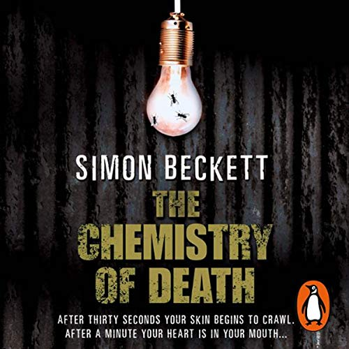 The Chemistry of Death     Dr David Hunter, Book 1              By:                                                                                                                                 Simon Beckett                               Narrated by:                                                                                                                                 Greg Wise                      Length: 3 hrs and 41 mins     98 ratings     Overall 4.0