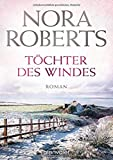 Töchter des Windes von Nora Roberts