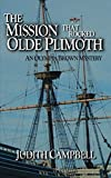 The Mission That Rocked Olde Plimoth (The Olympia Brown Mysteries)