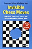 Invisible Chess Moves with its many unique examples, instructive explanations and illuminative tests, will teach how to discover your blind spots and see the moves which remain invisible for others. Your results at the board will improve dramatically...
