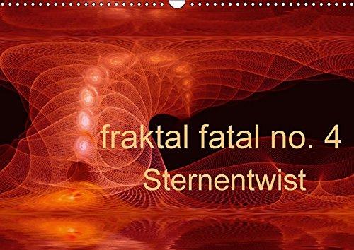 fraktal fatal no. 4  Sternentwist (Wandkalender 2017 DIN A3 quer): Ein digitaler Sternentwist (Monatskalender, 14 Seiten ) (CALVENDO Kunst)