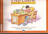 Alfreds Basic Piano Library Prep Course For The Young Beginner Activity & Ear Training Book Level A (Alfreds Basic Piano Library) Alfreds Basic Piano Library Prep Course For The Young Beginner