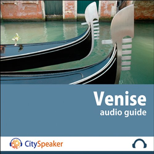 Venise (Audio Guide CitySpeaker) audiobook cover art