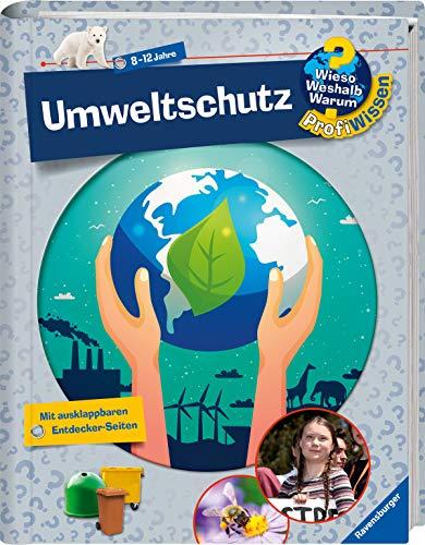 Wieso? Weshalb? Warum? ProfiWissen: Umweltschutz (Band 26) (Wieso? Weshalb? Warum? ProfiWissen, 26)