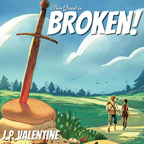 This Quest Is Broken! Audiobook By J. P. Valentine cover art