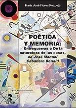 Poética y memoria. Entreguerras o De la naturaleza de las cosas de José Manuel Caballero Bonald (Alfar Universidad) (Spanish Edition)