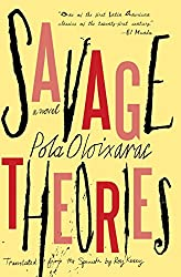 Books Set In Argentina, Savage Theories by Pola Oloixarac - argentina books, argentina novels, argentina literature, argentina fiction, argentina, argentine authors, argentina travel, best books set in argentina, popular argentina books, argentina reads, books about argentina, argentina reading challenge, argentina reading list, argentina culture, argentina history, argentina travel books, argentina books to read, novels set in argentina, books to read about argentina, argentina packing list, south america books, book challenge, books and travel, travel reading list, reading list, reading challenge, books to read, books around the world