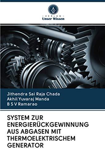 SYSTEM ZUR ENERGIERÜCKGEWINNUNG AUS ABGASEN MIT THERMOELEKTRISCHEM GENERATOR