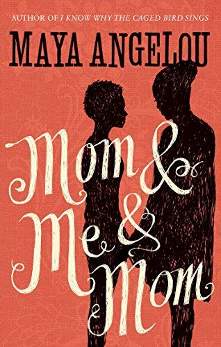 Mom and Me and Mom (English Edition)