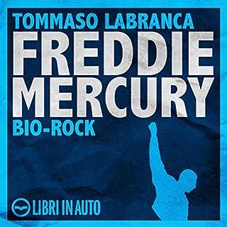 Freddie Mercury. Bio Rock copertina