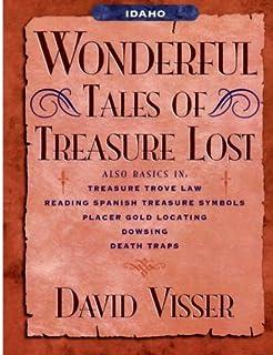 Idaho Wonderful Tales of Treasure Lost