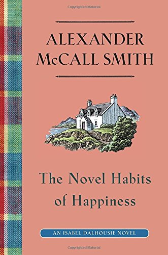 Image of The Novel Habits of Happiness (Isabel Dalhousie Series)
