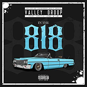 In The 818 (feat. Hectic Loke & LN)
