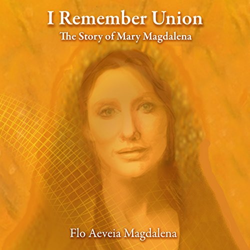 I Remember Union: The Story of Mary Magdalena cover art