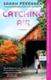 Image of Catching Air: A Novel
