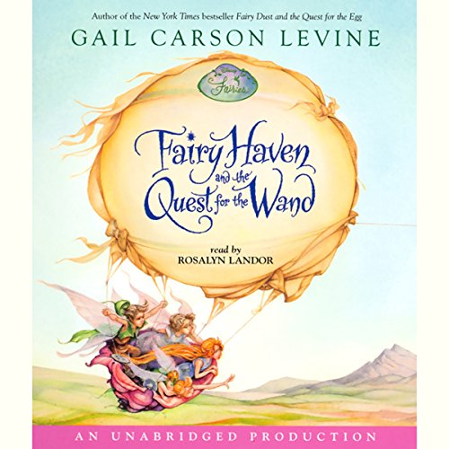 Fairy Haven and the Quest for the Wand audiobook cover art