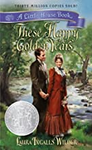 These Happy Golden Years (Turtleback School & Library Binding Edition) (Little House (Original Series Paperback))