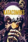 Katacombes, tome 1 : Tommy par Rambaud