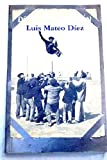 Dias Del Desvan        Pdl                                             Luis Mateo Diez