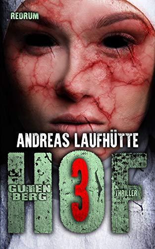 Hof Gutenberg 3: Ein erschreckender Psychothriller