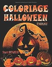 Coloriage Halloween Enfant: Livre de Coloriage pour Enfant avec une Collection de 40 Beaux Dessins Halloween ; Coloriages pour Enfants dès 3 ans - ... (Coloriage Magique Enfant) (French Edition)