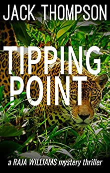 Tipping Point (Raja Williams Mystery Thriller Series Book 12) by [Jack Thompson]