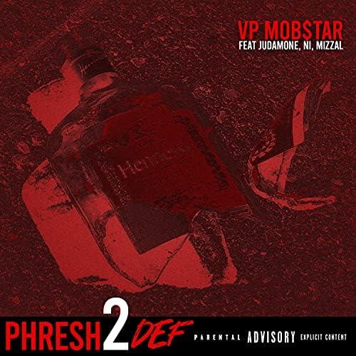 VP Mob$tar feat. Julian Damone, Ni & Mizzal