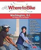 Where to Bike Washington DC: Best Biking in the City and Suburbs