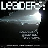 Leaders - an Introductory Guide into Crev Wave [Explicit]