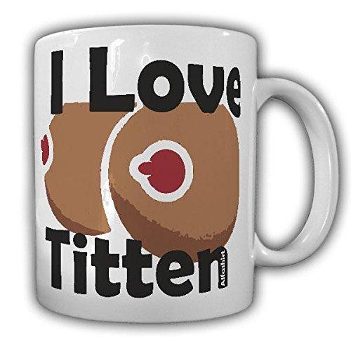 Tasse I Love Titten Tits Fun Humor Cup Mug Funny Jungesellenabschied Becher#21556