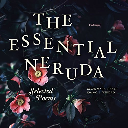 The Essential Neruda audiobook cover art