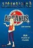 Ula mueve el mundo: Arcanus 10