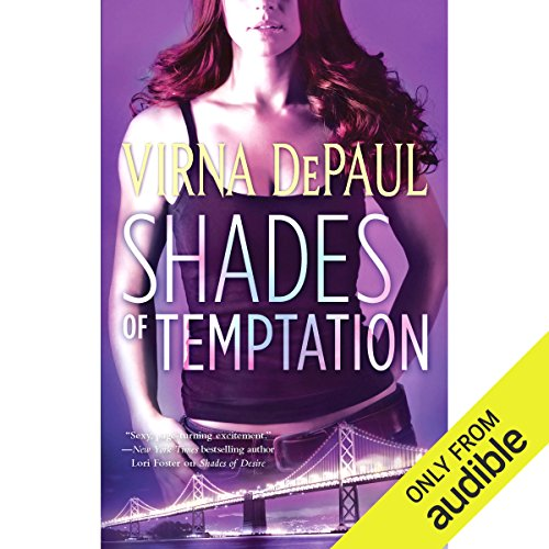 Shades of Temptation                   By:                                                                                                                                 Virna DePaul                               Narrated by:                                                                                                                                 Dina Pearlman                      Length: 9 hrs and 22 mins     33 ratings     Overall 4.0