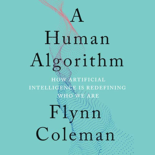 A Human Algorithm audiobook cover art