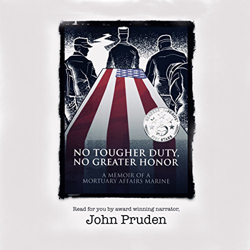 No Tougher Duty, No Greater Honor audiobook cover art