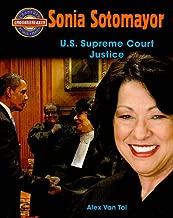 Sonia Sotomayor: U.S. Supreme Court Justice (Crabtree Groundbreaker Biographies)