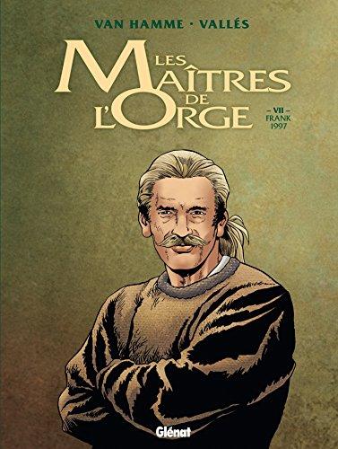 Les Maîtres de l'Orge - Tome 07 NE: Franck, 1997