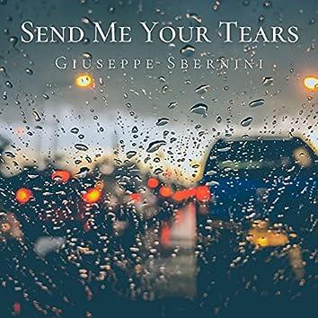Send Me Your Tears